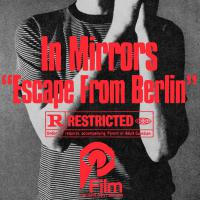 In Mirror - Escape From Berlin