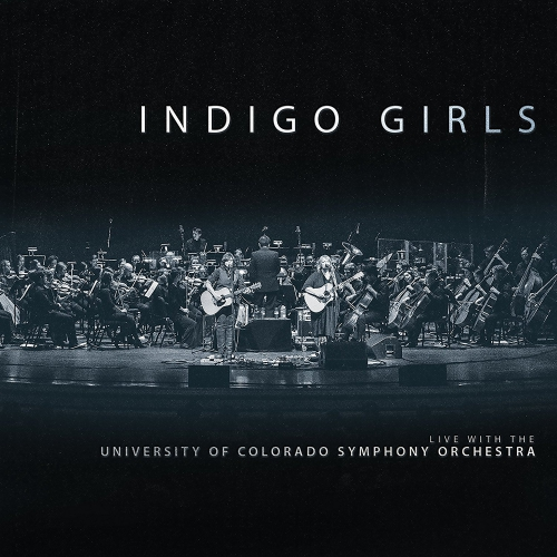 Indigo Girls - Indigo Girls Live With The University Of Colorado Symphony Orchestra Translucent Blue