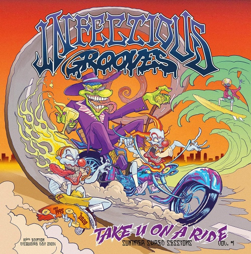 Infectious Grooves -Take You On A Ride