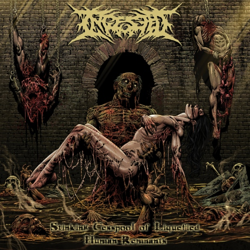 Ingested -Stinking Cesspool Of Liquified Human Remnants