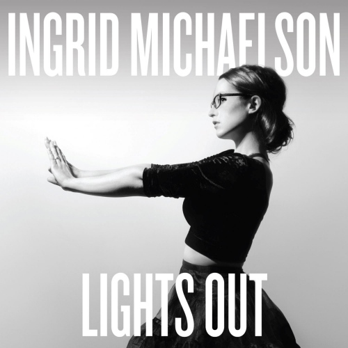 Ingrid Michaelson -Lights Out
