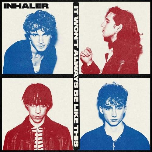 Inhaler -It Won't Always Be Like This