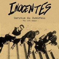 Inocentes - Garotos Do Suburbio: Demos