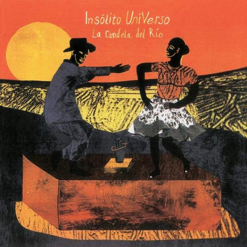 Insolito Universo -La Candela Del Rio