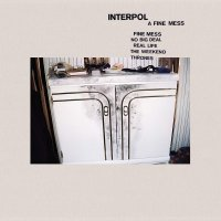 Interpol -A Fine Mess Ep