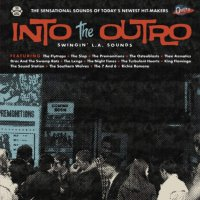 Into The Outro: Swingin L. A. Sounds -Into The Outro: Swingin' L. A. Sounds
