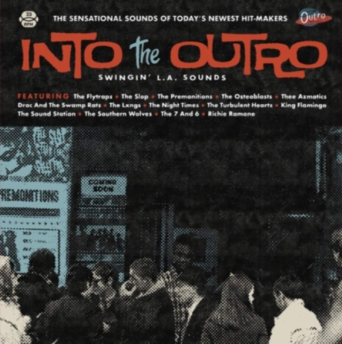 Into The Outro: Swingin L. A. Sounds - Into The Outro: Swingin' L. A. Sounds
