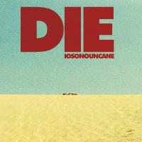 Iosonouncane -Die