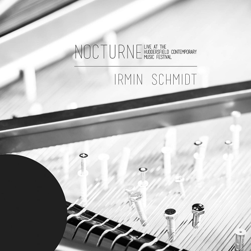 Irmin Schmidt -Nocturne (Live At The Huddersfield Contemporary Music Festival)