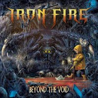 Iron Fire -Beyond The Void