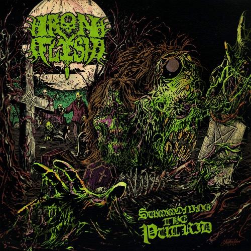Iron Flesh -Summoning The Putrid