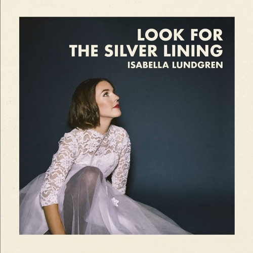 Isabella Lundgren -Look For The Silver Lining