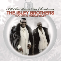 Isley Brothers - I'll Be Home For Christmas Featuring Ron Isley Red
