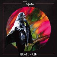 Israel Nash -Topaz