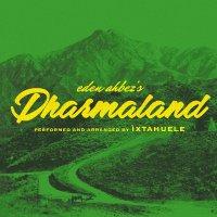 Ixtahuele -Dharmaland