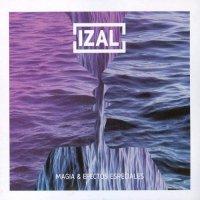 Izal -Magia Y Efectos Especiales