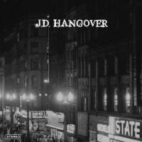 J.d. Hangover - J.d. Hangover