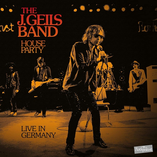 J. Geils Band - House Party Live In Germany