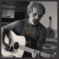 J.J. Cale -After Hours In Minneapolis
