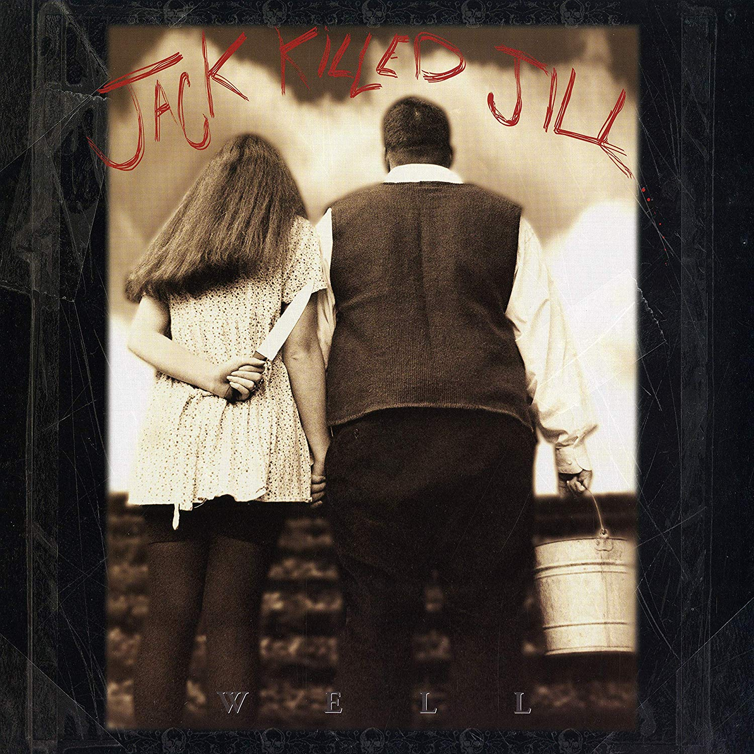 Jack Killed Jill - Well