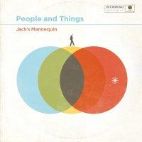 Jack's Mannequin -People & Things