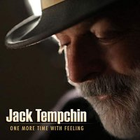Jack Tempchin -One More Time With Feeling
