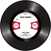 Jackie Edwards / Del Davis - I Feel So Bad / Baby Don't Wake Me