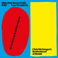 Jackie Mclean - Melodies Record Club #001: Four Tet Selects