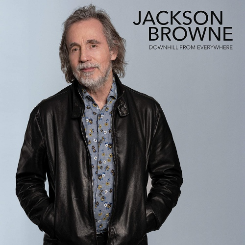 Jackson Browne - Downhill From Everywhere/A Little Soon To Say