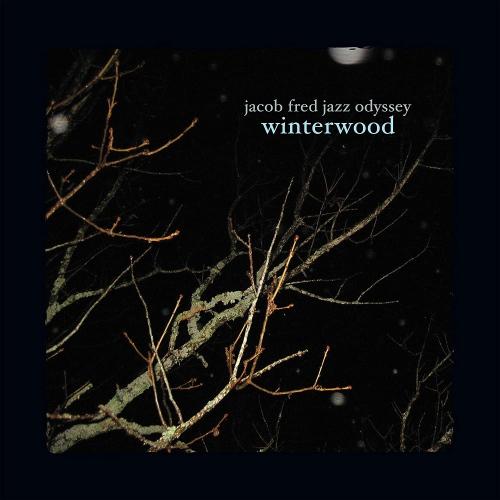 Jacob Fred Jazz Odyssey - Winterwood