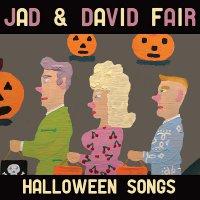 Jad  &  David Fair - Halloween Songs
