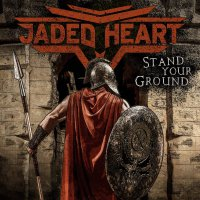 Jaded Heart -Stand Your Ground