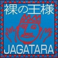 Jagatara - Hadaka No Ousama