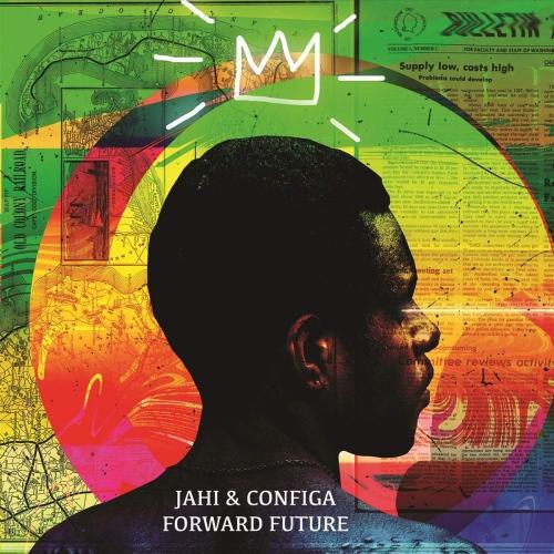 Jahi  &  Configa - Future Forward