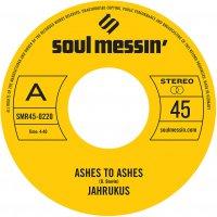 Jahrukus - Ashes To Ashes / Island Girl