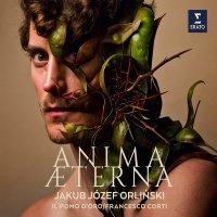 Jakub Józef Orlinski - Anima Aeterna