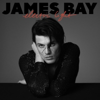 James Bay -Electric Light