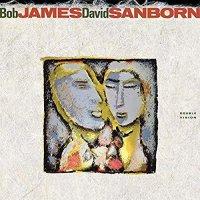 Bob James & David Sanborn -Double Vision
