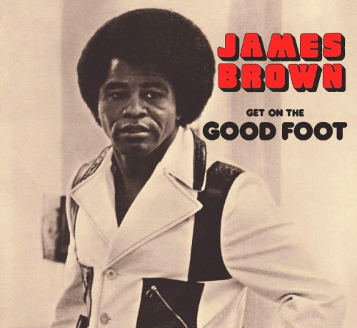 James Brown -Get On The Good Foot