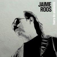 Jamie Roos -Fuera De Ambiente