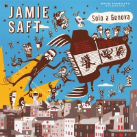 Jamie Saft -Solo A Genova