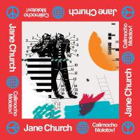Jane Church - Calimocho Molotov!