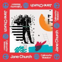 Jane Church - Calimocho Molotov!