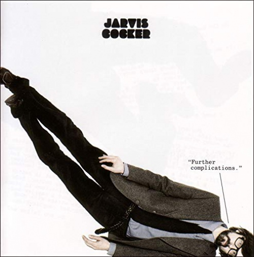 Jarvis Cocker -Further Complications