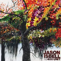 Jason Isbell - Jason Isbell And The 400 Unit