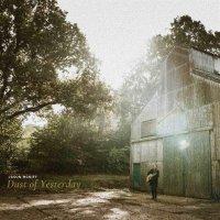 Jason Mcniff -Dust Of Yesterday