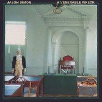 Jason Simon -A Venerable Wreck