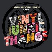 Jasper The Vinyl Junkie -Vinyl Junkie Thangs