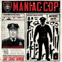 Jay Chattaway -Maniac Cop
