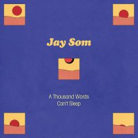 Jay Som - A Thousand Words